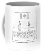 Two Candidates For Prime Minister Of Canada Coffee Mug