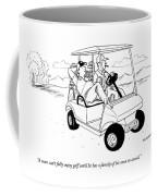 Two Men Ride In A Golf Cart Coffee Mug