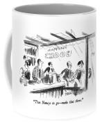 Two Nancys To Go - Make That Three Coffee Mug