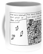 Two Panels: How Much Everyone Got Upset In Real Coffee Mug by Bruce Eric Kaplan