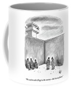 Two Prisoners Talk In The A Prison Yard Coffee Mug