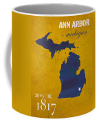 University Of Michigan Wolverines Ann Arbor College Town State Map Poster Series No 001 Coffee Mug