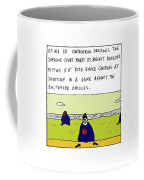 Of All Its Controversial Decisions Coffee Mug
