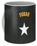 Us Military Fubar Coffee Mug by Thomas Woolworth