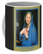 Virgin Of The Adoption Poster Coffee Mug