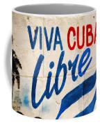 Viva Cuba Libre Sign Coffee Mug