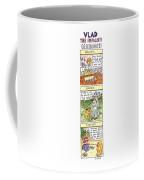 Vlad The Impaler's Descendants Coffee Mug