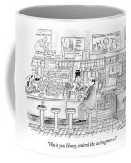 Was It You, Honey, Ordered The Tasting Menu? Coffee Mug