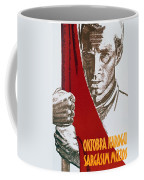 We Carry The Flag Of October Across The Centuries Coffee Mug