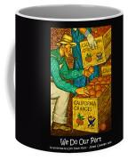 We Do Our Part Coffee Mug