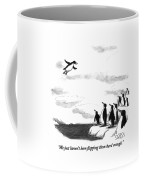 We Just Haven't Been Flapping Them Hard Enough Coffee Mug by Sam Gross