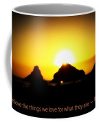 We Love The Things We Love Coffee Mug