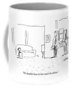 We Shouldn't Have Let Him Watch The Debates Coffee Mug