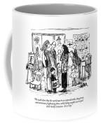 We Teach Them That The World Can Be An Coffee Mug