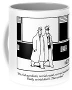 We Tried Macrobiotics Coffee Mug