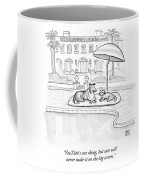 Wealthy Dogs Discuss Cats In Hollywood Coffee Mug