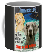 Weimaraner Art Canvas Print - River Of No Return Movie Poster Coffee Mug