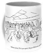 Welcome Aboard. This Is Your Captain Coffee Mug