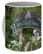 Welcome To Edgartown Coffee Mug