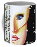 Welcome To The Masquerade Coffee Mug