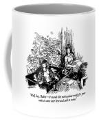 Well, Hey, Robin - It Sounds Like We're Coffee Mug