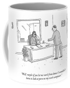 Well, Maybe If You Let Me Work From Home Coffee Mug