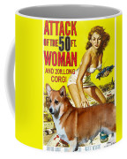 Welsh Corgi Pembroke Art Canvas Print - Attack Of The 50ft Woman Movie Poster Coffee Mug