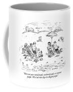 We're Not Year-round People Coffee Mug