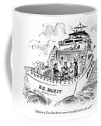 What Is It, Ira, That Draws Man Inexorably Back Coffee Mug
