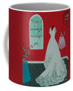 Whatever I Was Looking For Was Always You - Rumi Quote Coffee Mug