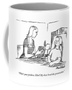 What's Your Problem Coffee Mug