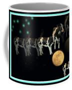 When Cows Jump Over The Moon Coffee Mug