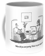When Did You Start Putting 'nina's In Your Hair? Coffee Mug