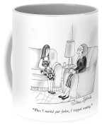 When I Married Your Father Coffee Mug