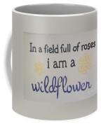 Wildflower Phrase Coffee Mug