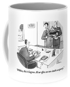 Wilkins, This Is Cosgrove.  All Our Offices Coffee Mug