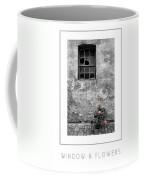 Window And Flowers Poster Coffee Mug