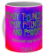 Witchcraft May Be For You Coffee Mug