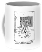 With First Novels I Tend To Favor This Approach Coffee Mug