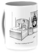 Woman Speaks To Man In Bed Coffee Mug