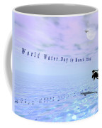 World Water Day Coffee Mug