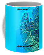 Wreck Diving Make The Discovery Coffee Mug
