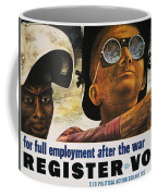 Wwii: Employment Poster Coffee Mug