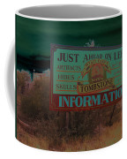 Wyatt Earp's Welcoming Sign Tombstone Arizona Solarized 2005-2008 Coffee Mug