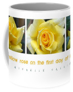 Yellow Rose On The First Day Of Summer Coffee Mug