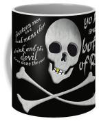 Yo Ho And A Bottle Of Rum Coffee Mug