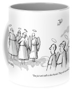 You Just Can't Talk To That Bunch. They All Coffee Mug