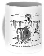 You Wave At Clowns Coffee Mug