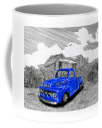 Your 1952 F 100 Pick Up In N M  Coffee Mug