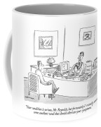 Your Condition Is Serious Coffee Mug